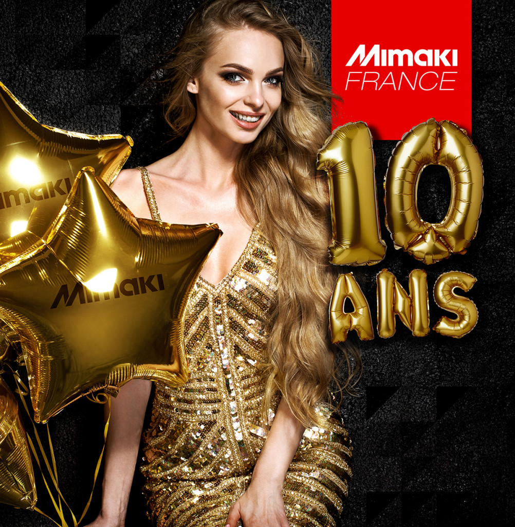 Mimaki France 10 Ans